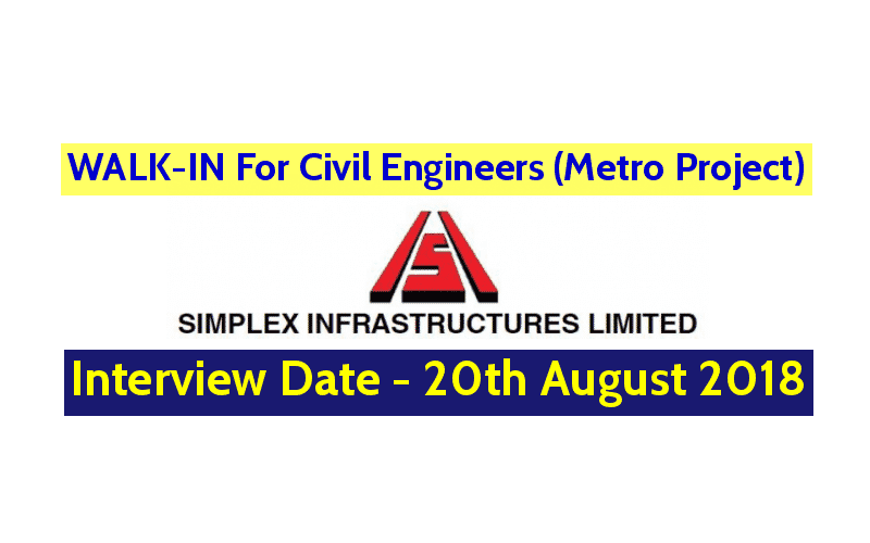 Simplex Infrastructures Ltd WALK-IN For Civil Engineers