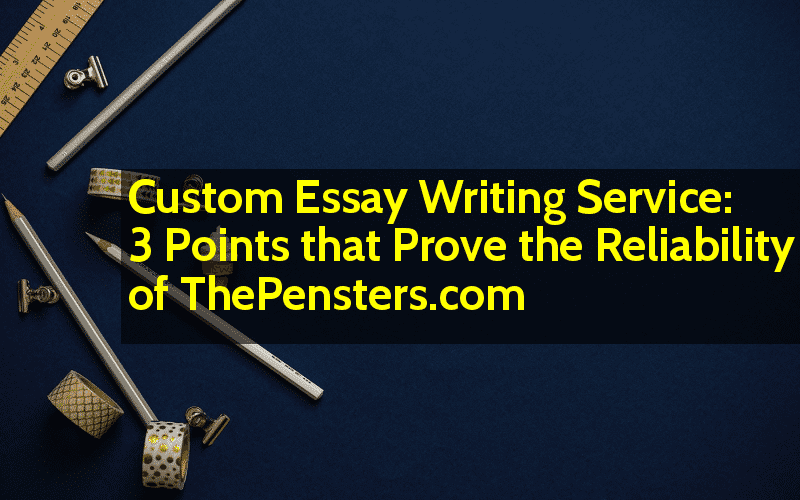 Apa Style Essay Paper Custom Essay Writing Service  Points That Prove The Reliability Of  Thepensterscom How To Write A Good Thesis Statement For An Essay also Essays For Kids In English Custom Essay Writing Service  Points That Prove The Reliability Of  Good Synthesis Essay Topics